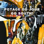 Potage du Jour - Go South